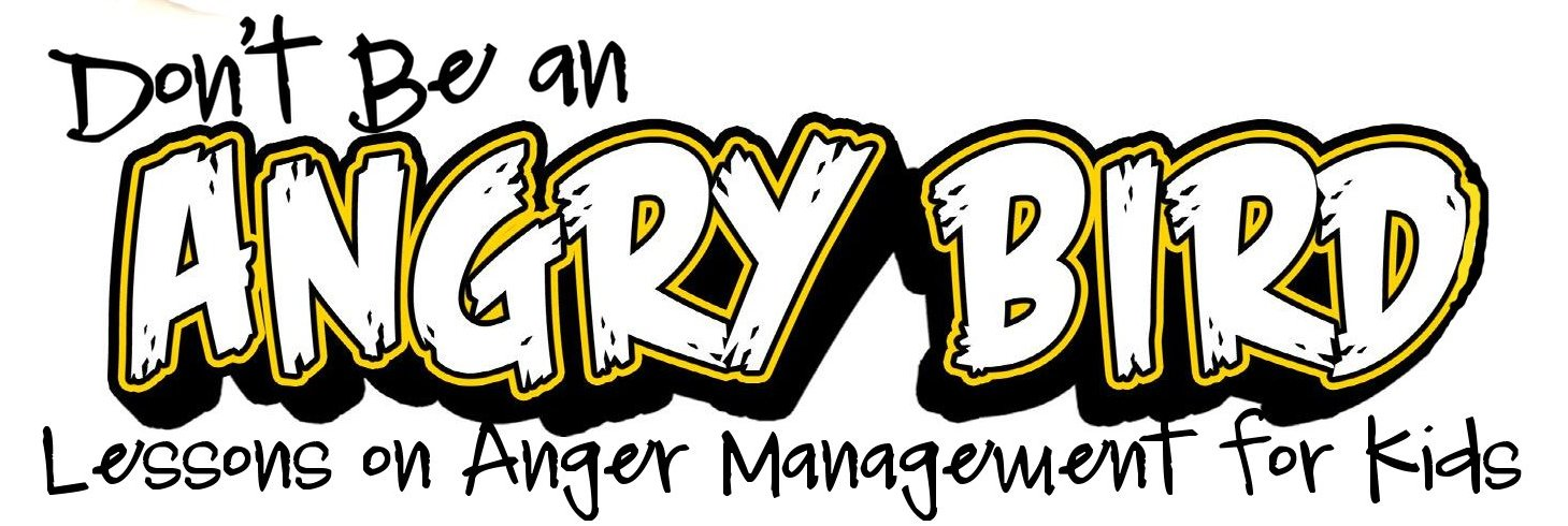 Dont Be An ANGRY BIRD Lessons on Anger Management for Kids The – Anger Management Worksheets for Kids