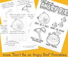"More ""Don't Be An Angry Bird"" Printables"